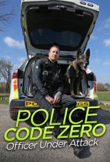 Police Code Zero: Officer Under Attack