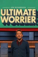 John Richardson: Ultimate Worrier