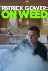 Patrick Gower: On Weed