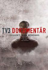 TV3 Documentary - In The Head Of A Killer