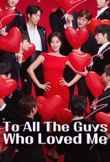 To All The Guys Who Loved Me