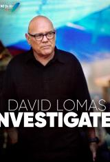 David Lomas Investigates