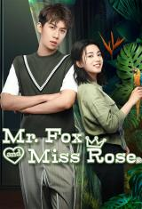 Mr. Fox and Miss Rose