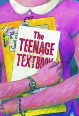 Teenage Textbook: The Series